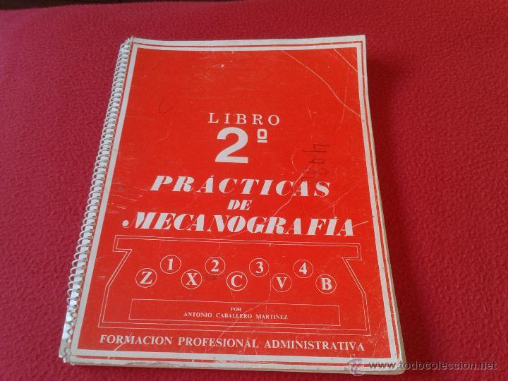 LIBRO DE TEXTO 2º PRACTICAS DE MECANOGRAFIA ANTONIO CABALLERO MARTINEZ FORMACION PROFESIONAL 1982 (Libros de Segunda Mano - Libros de Texto )