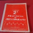 Libros de segunda mano: LIBRO DE TEXTO 2º PRACTICAS DE MECANOGRAFIA ANTONIO CABALLERO MARTINEZ FORMACION PROFESIONAL 1982. Lote 165151086