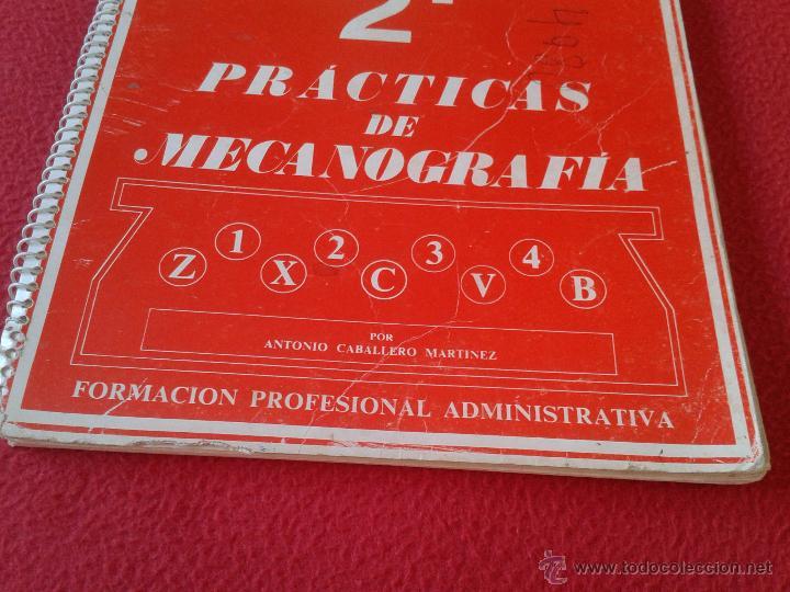Libros de segunda mano: LIBRO DE TEXTO 2º PRACTICAS DE MECANOGRAFIA ANTONIO CABALLERO MARTINEZ FORMACION PROFESIONAL 1982 - Foto 2 - 165151086