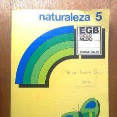 Libros de segunda mano: NATURALEZA 5 5º EGB ESPASA CALPE TEXTOS ESCOLARES. Lote 44821020