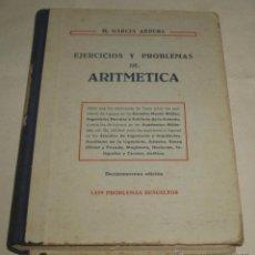 Libros de segunda mano: EJERCICIOS Y PROBLEMAS DE ARITMETICA 1429 PROBLEMAS RESUELTOS. Lote 44871695