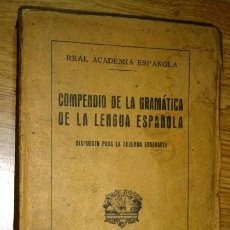 Libros de segunda mano: COMPENDIO DE LA GRAMÁTICA DE LA LENGUA ESPAÑOLA POR LA REAL ACADEMIA ESPAÑOLA EN MADRID 1949. Lote 45000635