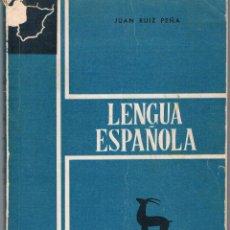 Libros de segunda mano: LENGUA ESPAÑOLA PRIMER CURSO 1963 EDITORIAL GREDOS JUAN RUIZ PEÑA. Lote 45001758
