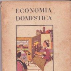Libri di seconda mano: LIBRO ECONOMIA DOMESTICA 1955 SECCION FEMENINA DE FALANGE DE F. E. T. Y DE LAS J. O. N. S. . Lote 45213782