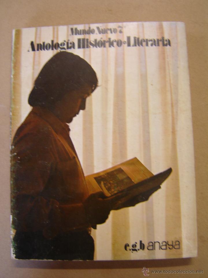 NUEVO MUNDO - ANTOLOGÍA HISTÓRICO LITERARIA - 7º DE EGB - EDITORIAL ANAYA (Libros de Segunda Mano - Libros de Texto )