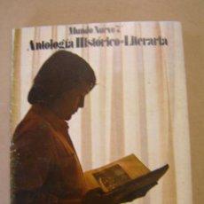 Libros de segunda mano: NUEVO MUNDO - ANTOLOGÍA HISTÓRICO LITERARIA - 7º DE EGB - EDITORIAL ANAYA. Lote 45246213