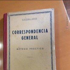 Libros de segunda mano: CORRESPONDENCIA GENERAL. SISTEMA COTS. METODO PRACTICO. 1961 12ª EDICION. Lote 45336987