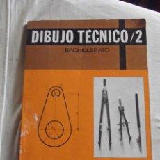 Libros de segunda mano: DIBUJO TECNICO / 2 BACHILLERATO. Lote 45559755