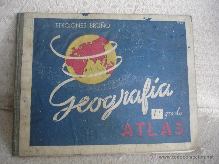 GEOGRAFÍA 1ER GRADO.ATLAS. EDICIONES BRUÑO (Libros de Segunda Mano - Libros de Texto )
