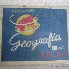 Libros de segunda mano: GEOGRAFÍA 1ER GRADO.ATLAS. EDICIONES BRUÑO. Lote 45627835