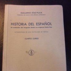 Livres d'occasion: HISTORIA DEL ESPAÑOL. LA EVOLUCION DEL LENGUAJE DESDE SUS ORIGENES HASTA HOY. ACOMPAÑADA DE UNA ANTO. Lote 45679887