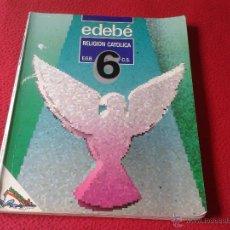 Libros de segunda mano: LIBRO DE TEXTO RELIGION CATOLICA EGB 6 CICLO SUPERIOR EDEBE DEP. LEGAL 1994 VER DESCRIPCION. Lote 45682588