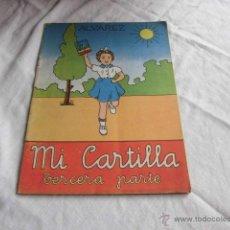 Libros de segunda mano: MI CARTILLA TERCERA PARTE,JESUS Y ANTONIO ALVAREZ,VALLADOLID 1963,-EDICION 8. Lote 45731094