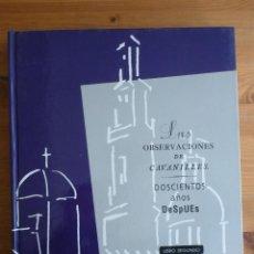 Libros de segunda mano: LAS OBSERVACIONES DE CAVANILLES.200 AÑOS DESPUES. LIBRO SEGUNDO. BANCAJA. 1996 260 PAG. Lote 45856102