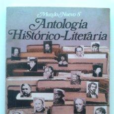 Libros de segunda mano: ANTOLOGIA HISTORICO LITERARIA - MUNDO NUEVO 8 - 8º EGB - EDICIONES ANAYA - LITERATURA - 1981. Lote 45865747