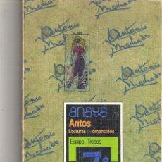 Libros de segunda mano: 1 LIBRO DE TEXTO AÑO 1984 - ANAYA - ANTOS LECTURAS COMENTARIOS EQUIPO TROPOS 7º EGB. Lote 45950551