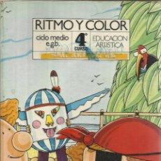 Libros de segunda mano: RITMO Y COLOR. 4º EGB. EDUCACIÓN ARTÍSTICA. SM. MADRID.. Lote 45989901