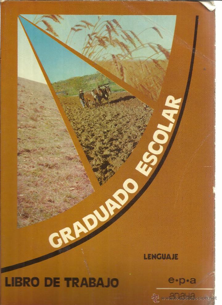 LIBRO DE TRABAJO DE LENGUAJE. GRADUADO ESCOLAR. ANAYA. MADRID. 1976 (Libros de Segunda Mano - Libros de Texto )