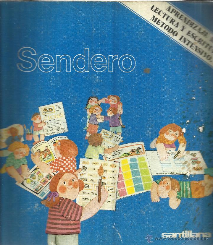 SENDERO. LECTURA Y ESCRITURA. SANTILLANA. MADRID. 1977 (Libros de Segunda Mano - Libros de Texto )