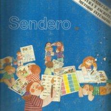 Libros de segunda mano: SENDERO. LECTURA Y ESCRITURA. SANTILLANA. MADRID. 1977. Lote 45990622