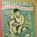 Libros de segunda mano: INICIACIONES - ANTONIO FERNANDEZ RODRIGUEZ - SALVATELLA. Lote 45992101
