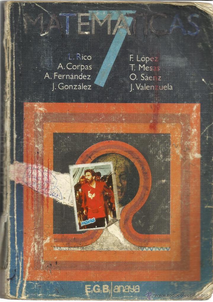 MATEMÁTICAS. 7 º EGB. L. RICO. A. CORPAS. A. FERNÁNDEZ-. ANAYA. MADRID. 1977 (Libros de Segunda Mano - Libros de Texto )