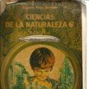 Libros de segunda mano: CIENCIAS DE LA NATURALEZA. 6º EGB. AGUSTÍN PEIRÓ HURTADO. ANAYA. BARCELONA. 1977. Lote 46044069