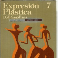 Libros de segunda mano: EXPRESIÓN PLÁSTICA. 7º EGB. SANTILLANA. MADRID. 1977. Lote 46044268