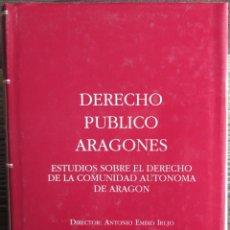 Libros de segunda mano: DERECHO PÚBLICO ARAGONÉS - ANTONIO EMBID IRUJO - JUSTICIA DE ARAGON/IBERCAJA 1990 1ª EDICIÓN. Lote 46216122