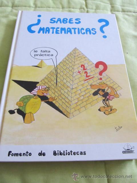 M69 LIBRO DE APRENDER MATEMATICAS BASICAS ¿SABES MATEMATICAS? EDITORIAL FOMENTO DE BIBLIOTECAS 1989 (Libros de Segunda Mano - Libros de Texto )