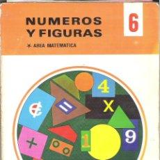 Libros de segunda mano: 1 LIBRO TEXTO AÑO 1972 - NUMEROS Y FIGURAS 6º E.G.B - 6 EGB ( MATEMATICAS - EDITORIAL EVEREST. Lote 46280622