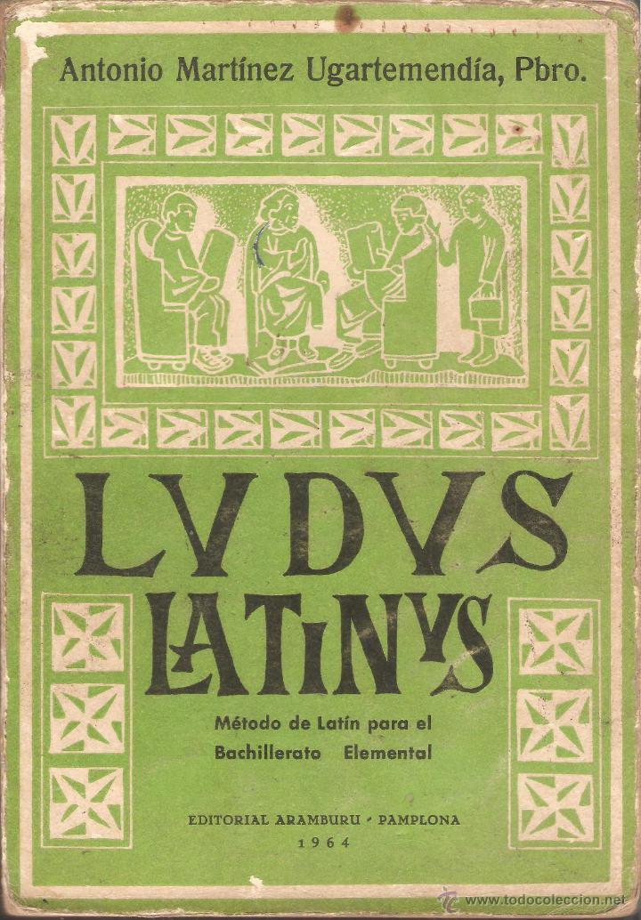 ludus latinus - antonio martínez ugartemendía, - Comprar Libros de ...