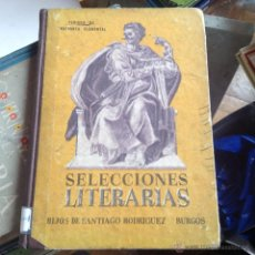 Libros de segunda mano: SELECCIONES LITERARIAS HIJOS DE SANTIAGO RODRIGUEZ BURGOS. Lote 46444285