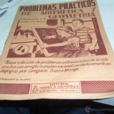 Libros de segunda mano: PROBLEMAS PRACTICOS DE ARITMETICA Y GEOMETRIA EDITORIAL MIGUEL A.SALVATELLA NUMERO 4. Lote 46451382