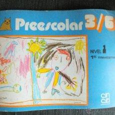 Libros de segunda mano - PREESCOLAR 3/6 NIVEL 1 , PRIMER TRIMESTRE 1982 EDITORIAL CINCEL - 46467524