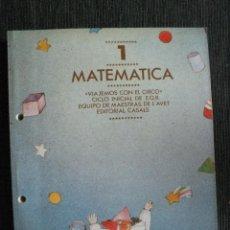 Second hand books - MATEMATICA 1º EGB , NUEVO , 1987 EDITORIAL CASALS - 46469139
