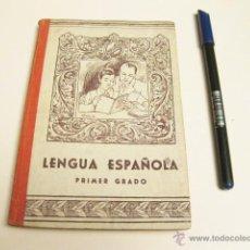 Libros de segunda mano - LENGUA ESPAÑOLA PRIMER GRADO - EDICIONES BRUÑO - 4 PESETAS - 46495057