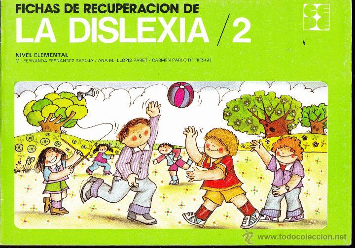 LA DISLEXIA 2 FICHAS DE RECUPERACION NIVEL ELEMENTAL (Libros de Segunda Mano - Libros de Texto )
