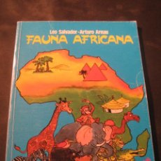 Libros de segunda mano: FAUNA AFRICANA. LEO SALVADOR - ARTURO ARNAU.. Lote 46620770