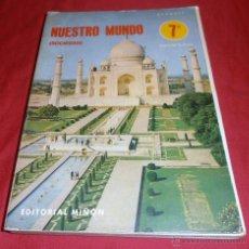 Libros de segunda mano: ALVAREZ, NUESTRO MUNDO, SOCIEDAD, 7 EDUCACION G. BASICA, EDITORIAL MIÑON. Lote 46633657