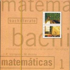 Libros de segunda mano: LIBRO TEXTO MATEMÁTICAS 1 BACHILLERATO SM 1999. Lote 46776358
