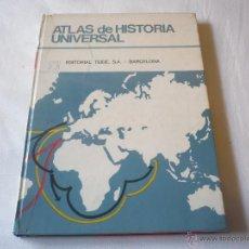 Libros de segunda mano: ATLAS DE HISTORIA UNIVERSAL ¡BUEN ESTADO! ED. TEIDE 17ª EDICION 1982. Lote 46780980