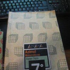 Libros de segunda mano: M69 LIBRO DE TEXTO MATEMATICAS AZIMUT ANAYA 7º EGB 1988. Lote 46839225
