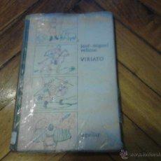 Libros de segunda mano: JOSE-MIGUEL VELLOSO VIARIATO AGUILAR LIBRO DE ESCUELA 1966. Lote 46905732
