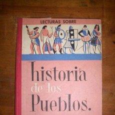 Libros de segunda mano: COLLS CARRERAS, J. HISTORIA DE LOS PUEBLOS : LIBRO DE LECTURAS : GRADO DE PERFECCIONAMIENTO. Lote 46986740