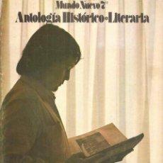 Libros de segunda mano: MUNDO NUEVO 7 - 7º EGB - ANTOLOGÍA HISTÓRICO-LITERARIA - ANAYA 1973. Lote 47039634
