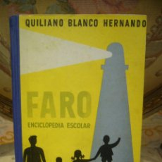 Libros de segunda mano - FARO-ENCICLOPEDIA ESCOLAR SEGUNDO CICLO, DE QUILIANO BLANCO HERNANDO. - 71411291