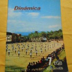 Libros de segunda mano: DINÁMICA, EDUCACIÓN FÍSICA Y DEPORTES. L. M. MÚGICA JÁUREGUI, 7º EGB, ED. EDELVIVES, 1973. Lote 47071343