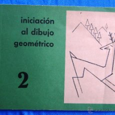 Libros de segunda mano: INICIACIÓN AL DIBUJO GEOMÉTRICO. CUADERNO 2. TEXTOS EVEREST, LEON, 1964.. Lote 47145669