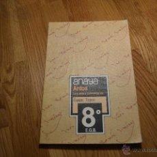 Libros de segunda mano: ANAYA - ANTOS - LECTURAS Y COMENTARIOS 8 - EQUIPO TROPOS - 8º EGB - 1990 PERFECTO. Lote 47299182